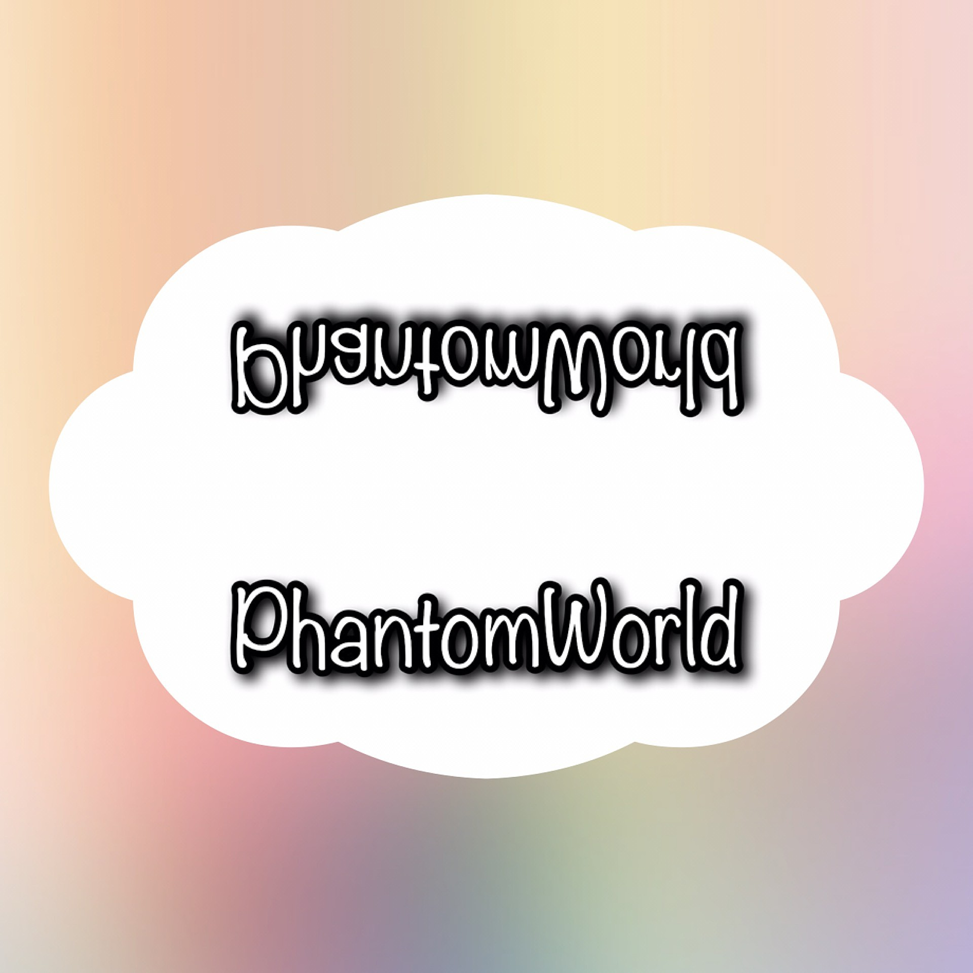 Phantom World
